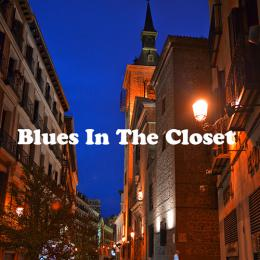 BLUES IN THE CLOSET (96kHz/24bit)
